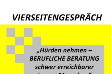 """Vierseitengespräch: """"Hürden nehmen – Berufliche Beratung schwer erreichbarer junger Menschen"""" 2"""