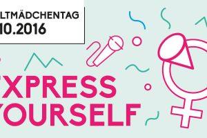 """Presseinfo: Straßenfest """"Weltmädchentag 2016 – EXPRESS YOURSELF"""" 4"""